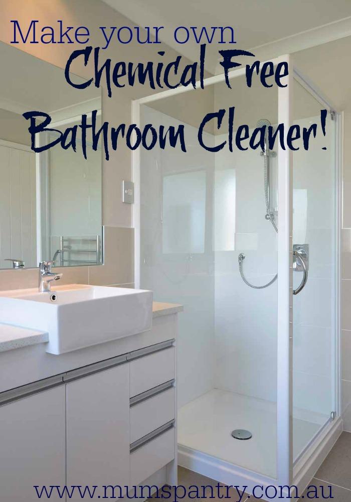 chemical free bathroom cleaner