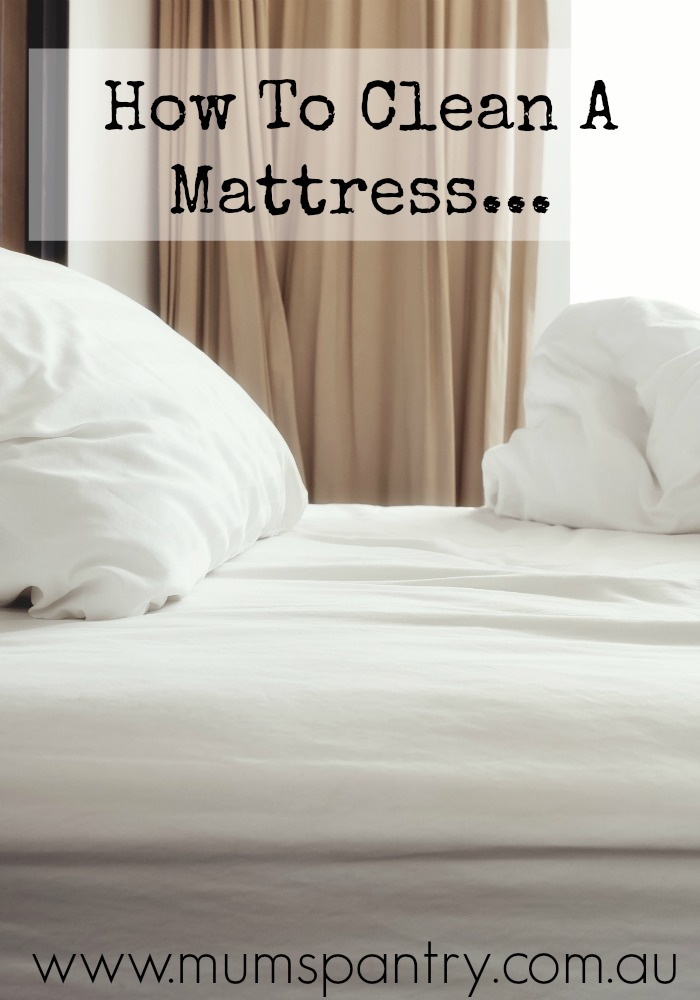 How to Clean a Mattress Mum s Pantry