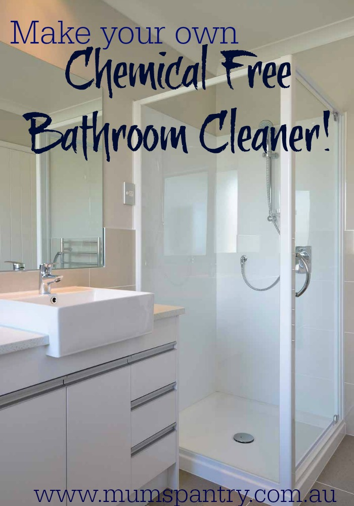 chemical free bathroom cleaner